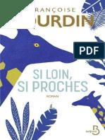 Si Loin, Si Proches - Francoise Bourdin