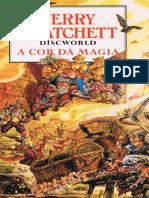 A Cor Da Magia - Discworld - V - Terry Pratchett
