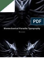 Biomechanical Parasite Typography