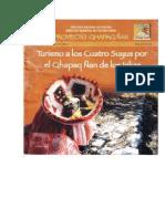 Turismo a los cuatro suyus por el Qhapaq Ñan de los Inkas