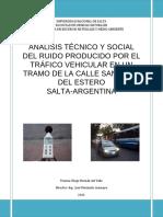 Tesina Análisis Técnico y Social Del Ruido Producido Por El Tráfico Vehícular en Un Tramo de La Calle Santiago Del Estero, Salta - Argentina