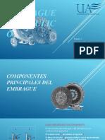COMPONENTES PRINCIPALES DEL EMBRAGUE