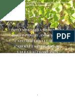 Implement Area Sistemului HACCP Pentru Asigurarea Calitatii Tipului de Vin Cabernet Sauvignon de Valea Calugareasca