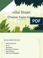 NILAI INSAN (PANTUN ENAM KERAT)