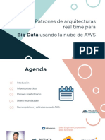 [Big Data Academy] Patrones de Arquitecturas Real Time Para Big Data Usando La Nube de AWS