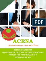Tec_Creacion, Gestion, Certificacion, Norma UNE 166