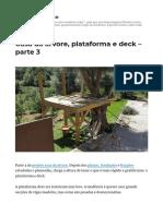 Casa da árvore, plataforma e deck - parte 3 _ Coisas de médico