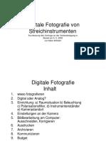 Digitale Fotografie von Streichinstrumenten