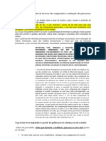 Acerca de suspensão e extinção do processo, assinale a opção correta(1)