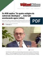 Ex-KGB Explains _The Four Stages of Ideological Subversion_ ... It's All Happening Now (video) _ The Vigilant Citizen