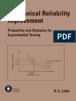 Little, R.E. - Mechanical Reliability Improvement - Probability and Statistics for Experimental Testing [Marcel Dekker 2001]