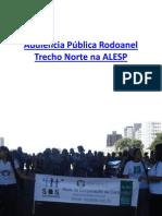 Audiência Pública Rodoanel Trecho Norte na ALESP