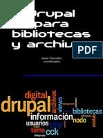 Drupal para bibliotecas y archivos
