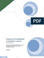 Proyecto de Probabilidad y estadística 1 parcial