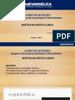 ETICA E BIOETICA EM PATOLOGIA DA NUTRIÇÃO