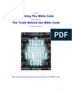 Cracking the Bible Code / The Truth Behind The Bible Code by Jeffrey Satinover