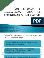 COGNICIÓN SITUADA Y ESTRATEGIAS PARA EL APRENDIZAJE SIGNIFICATIVO