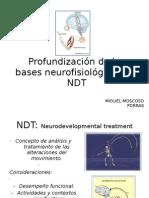 Profundizacion de las bases neurofisiologicas del NDT