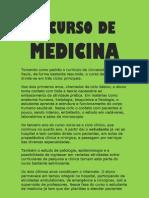 O Curso de Medicina
