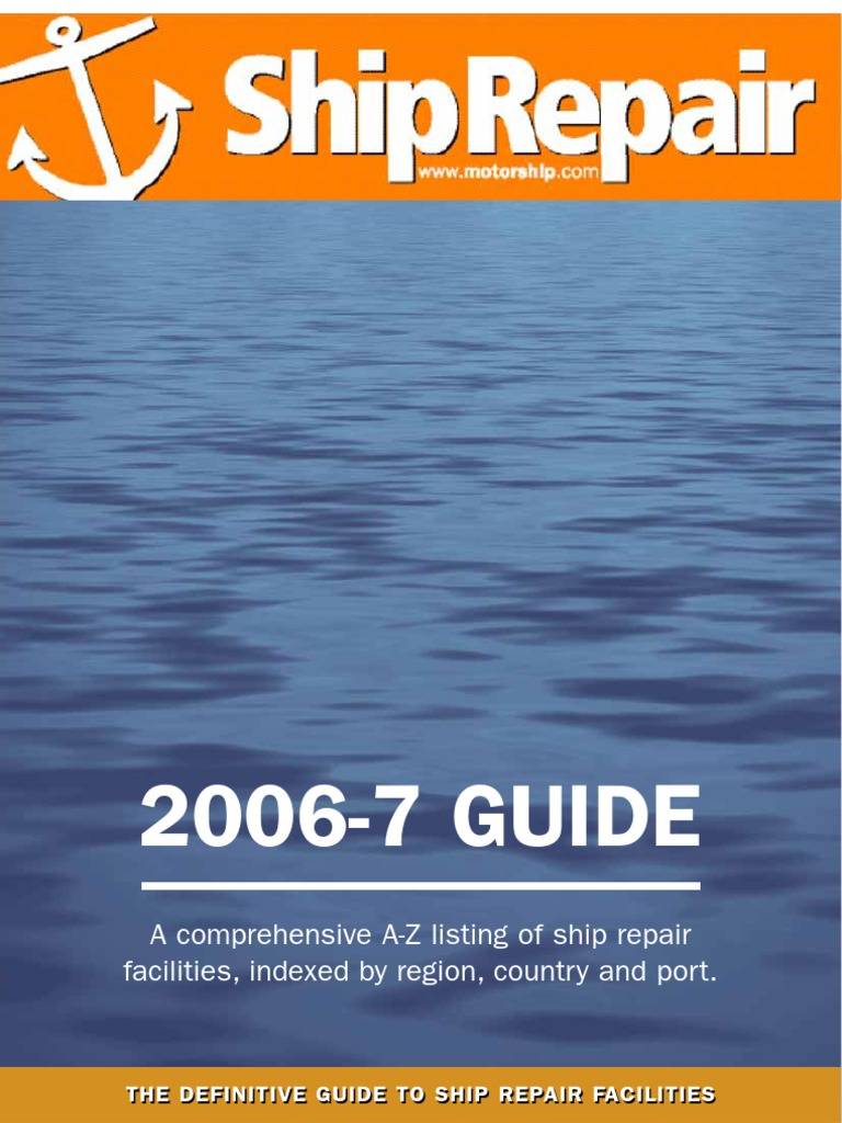 MS_Ship-Repair_2006-7-Guide | Shipyard | Shipbuilding