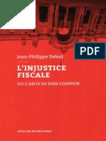 JP Delsol - L'Injustice Fiscale Ou l'Abus de Bien Commun