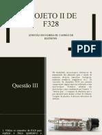 PROJETO II DE F328