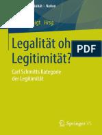 Rüdiger Voigt (Eds.)-Legalität Ohne Legitimität__ Carl Schmitts Kategorie Der Legitimität(2015)