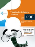 tendnciasdofututoprximo-v2-110402121609-phpapp01
