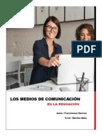 Reportaje - Los Medios de Comunicación