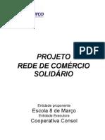 Projeto Rede Com+®rcio AgriFamiliar para MDA