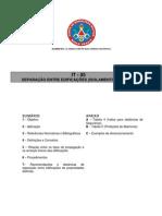 IT05 - SEPARAÇÃO ENTRE EDIFICAÇÕES (ISOLAMENTO DE RISCO)