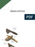 ARMAS AZTECAS