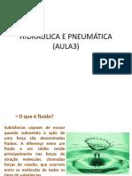 Hidraulica e Pneumatica (Aula 03 - Propriedades)