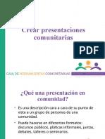 2.- CREAR PRESENTACIONES COMUNITARIAS