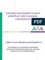 10.- ENFOQUES PARTICIPATIVOS PARA DISEÑAR INTERVENCIONES COMUNITARIAS