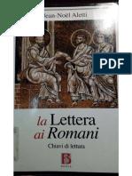 J-N. ALETTI, La Lettera Ai Romani. Chiavi Di Lettura (Nuove Vie Dell'Esegesi; Roma 2011) 86-102.
