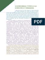 DE LA EDUCACIÓN MORAL Y CÍVICA A LA FORMACIÓN ÉTICA Y CIUDADANA