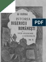 Nicolae Iorga - Istoria bisericii româneşti şi a vieţii religioase a românilor vol II