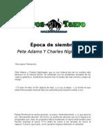 Adams, Pete Y Nightingale - Epoca de Siembra