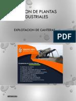 Sesión 2 - Plantas Industriales Explotacion de Canteras