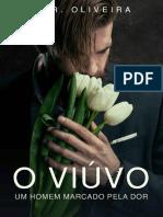 O Viúvo, Um Homem Marcado Pela Dor - G.R. Oliveira