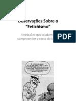 aula-11-observac3a7c3b5es-sobre-o-fetichismo