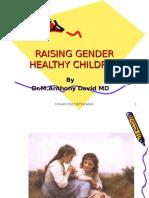 Raising children, gender healthy