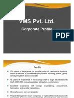VMS - Corporate Profile