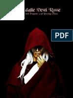 [DnD 3.5E PrC] Mago dalle Vesti Rosse
