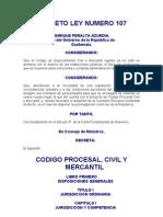 DECRETO LEY 107  CODIGO PROCESAL CIVIL Y MERCANTIL