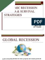 ECONOMIC RECESSION IN INDIA & SURVIVAL STRATEGIES