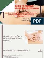 INTRODUÇÃO AS TÉCNICAS TERAPÊUTICAS MANUAIS E POSTURAIS