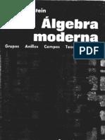 Algebra Moderna (Grupos_ Anillos_ Campos & Galois) - i n Herstein (Trillas_ 1970)