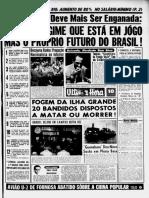 NÃO É 0 REGIME QUE ESTA EM JOGO MAS 0 PRÓPRIO FUTURO DO BRASIL